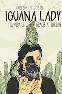Iguana Lady. La vida de Graciela Iturbide (Cartoné 96 pp) #