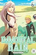 Immortal Rain (Rústica con sobrecubierta) #6