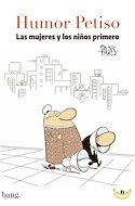 Humor Petiso. Las mujeres y los niños primero (Rústica 160 pp) #