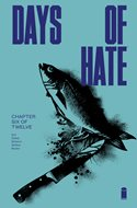 Days of Hate (Comic Book) #6