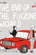 The End of the Fucking World (Rústica 178 pp) #