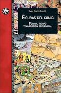 Figuras del cómic. Forma, tiempo y narración secuencial (Rústica 348 pp) #