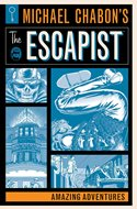 Michael Chabon's The Escapist. Amazing adventures (Softcover 400 pp) #
