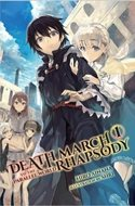 Death March to the Parallel World Rhapsody (Light Novel. Paperback) #1