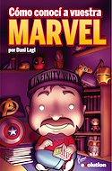 Cómo conocí a vuestra Marvel (Rústica 224 pp) #