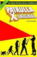 La Gran Novela de la Patrulla-X (Cartoné 120 pp) #1