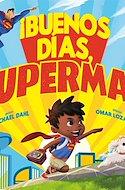 ¡Buenos días, Superman! (Cartoné. 32 pp) #