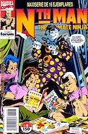 Nth Man. The Ultimate Ninja (Grapa. 17x26. 24 páginas. Color. 1991-1992) #8