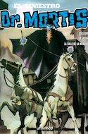 El Siniestro Dr. Mortis (Rústica) #8