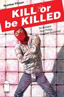 Kill or be Killed (Comic-book) #15