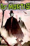 El Siniestro Dr. Mortis (Rústica) #3