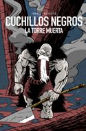 Cuchillos Negros: La Torre Muerta (Grapa, 24 páginas) #