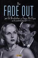 The Fade Out (Cartoné. 400 páginas.) #