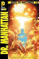 Antes de Watchmen: Dr. Manhattan (Grapa 32 pp) #3