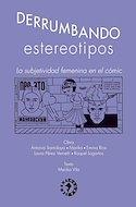 Derrumbando estereotipos. La subjetividad femenina en el cómic (Rústica) #