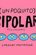 (Un poquito) Bipolar (Grapa 28 pp) #