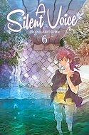 A Silent Voice (Rústica con sobrecubierta) #6