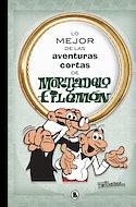 Lo mejor de las aventuras cortas de Mortadelo y Filemón (Cartoné) #