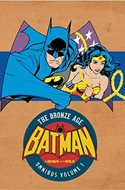 Batman: The Brave and The Bold - The Bronze Age (Cartoné 904 pp) #1
