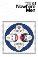 Nowhere Men (Comic-book) #12