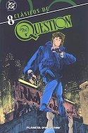 The Question. Clásicos DC (Rústica 112-144 pp) #8