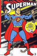 Superman: Las primeras cien historietas (Rústica) #3