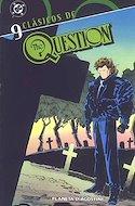 The Question. Clásicos DC (Rústica 112-144 pp) #9