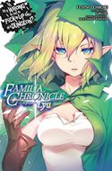 Is It Wrong to Try to Pick Up Girls in a Dungeon? Familia Chronicle (Digital) #1